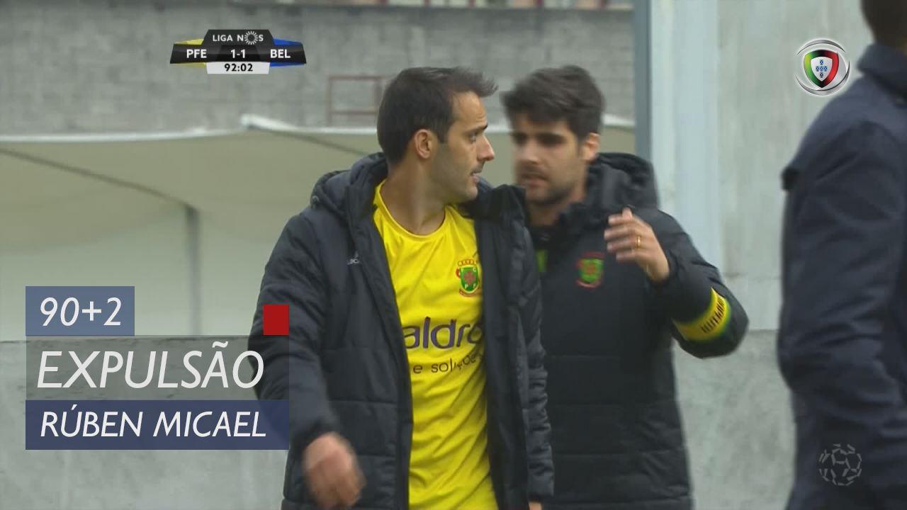 FC P.Ferreira, Expulsão, Rúben Micael aos 90'+2'