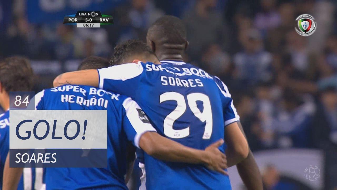 FC Porto, Soares aos 84', FC Porto 5-0 Rio Ave FC