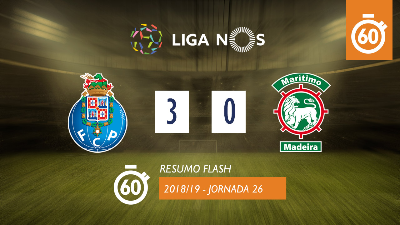 I Liga (26ªJ): Resumo Flash FC Porto 3-0 Marítimo M.