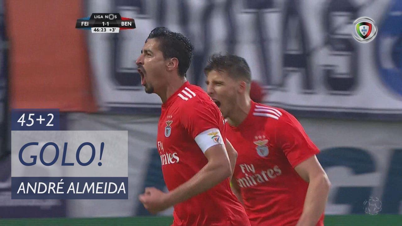 GOLO! SL Benfica, André Almeida aos 45'+2', CD Feirense 1-2 SL Benfica