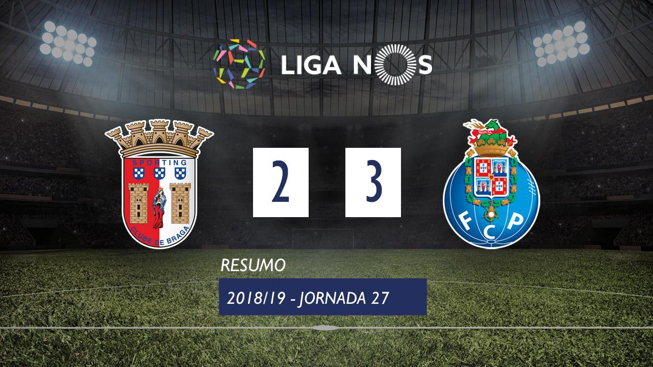 Liga NOS (27ªJ): Resumo SC Braga 2-3 FC Porto