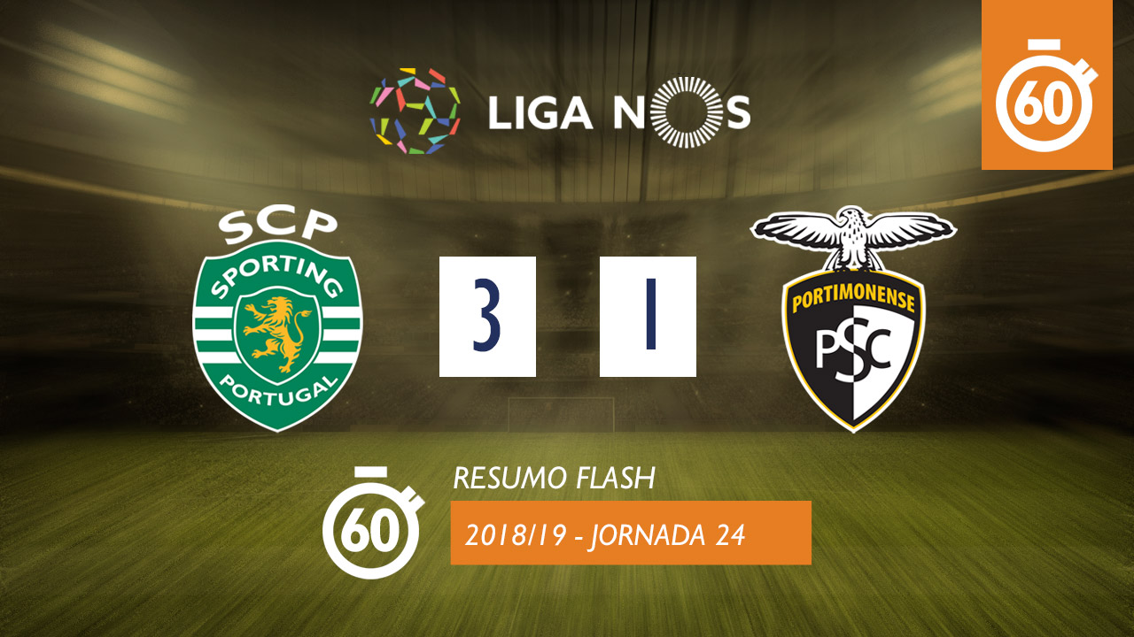Liga NOS (24ªJ): Resumo Flash Sporting CP 3-1 Portimonense