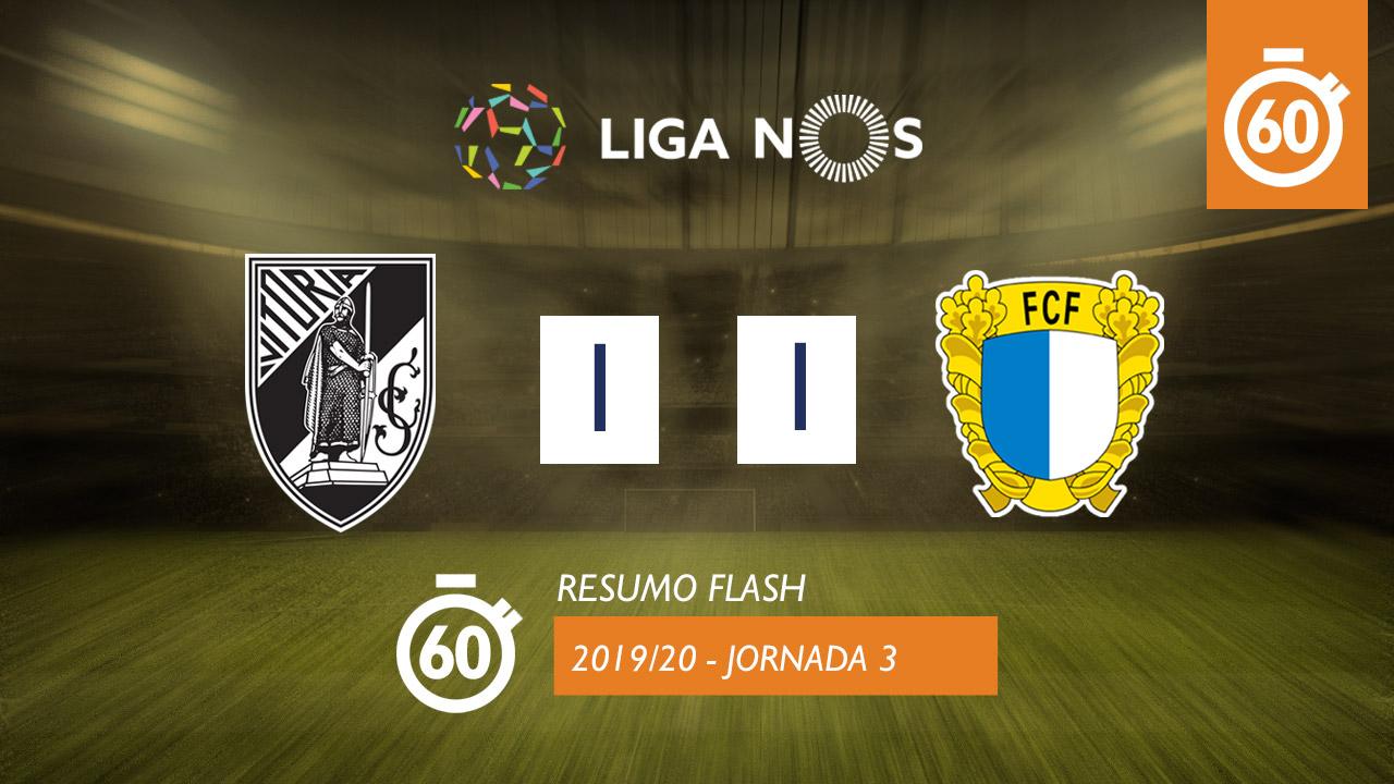 I Liga (3ªJ): Resumo Flash Vitória SC 1-1 FC Famalicão