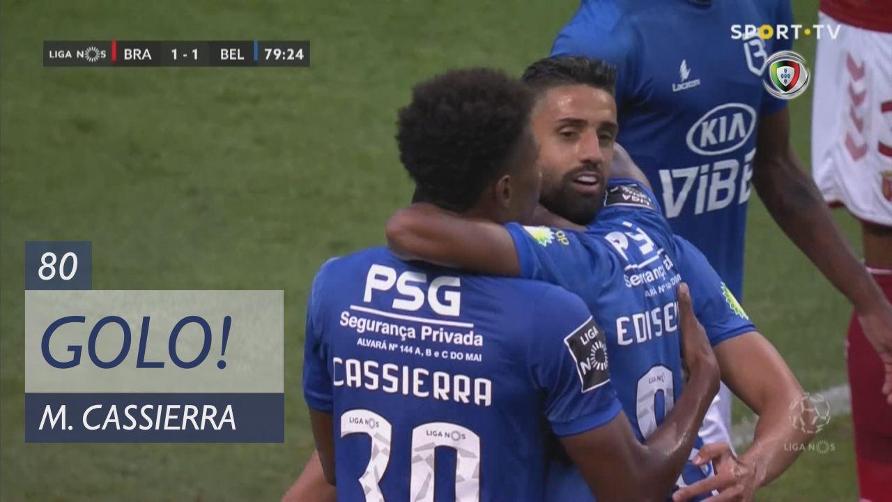 GOLO! Belenenses, M. Cassierra aos 80', SC Braga 1...