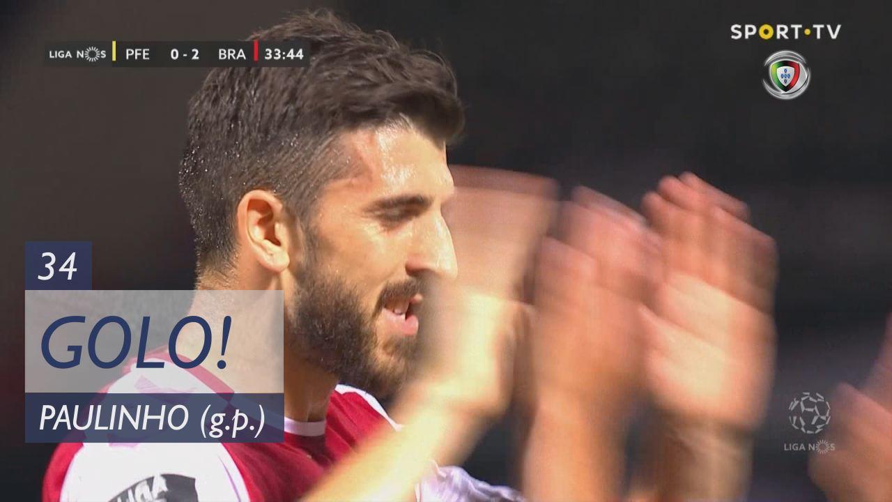 GOLO! SC Braga, Paulinho aos 34', FC P.Ferreira 0-...