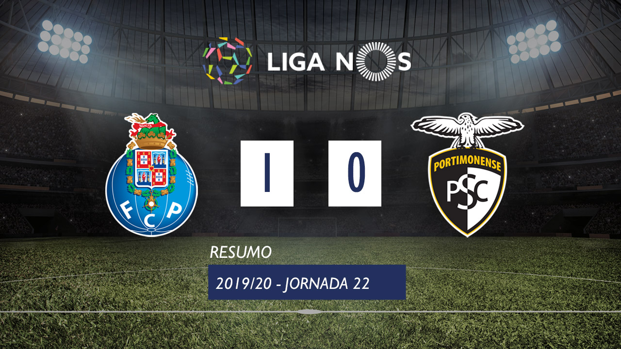 I Liga (22ªJ): Resumo FC Porto 1-0 Portimonense