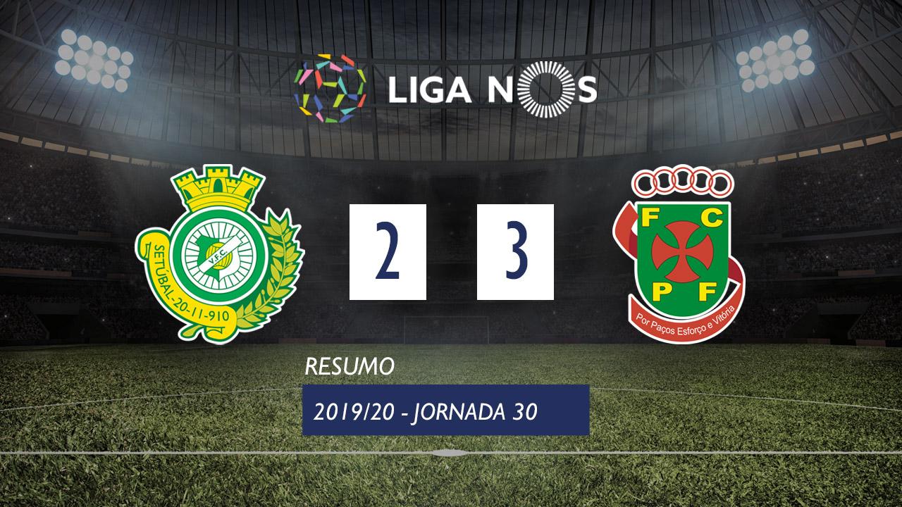 Liga NOS (30ªJ): Resumo Vitória FC 2-3 FC P.Ferreira