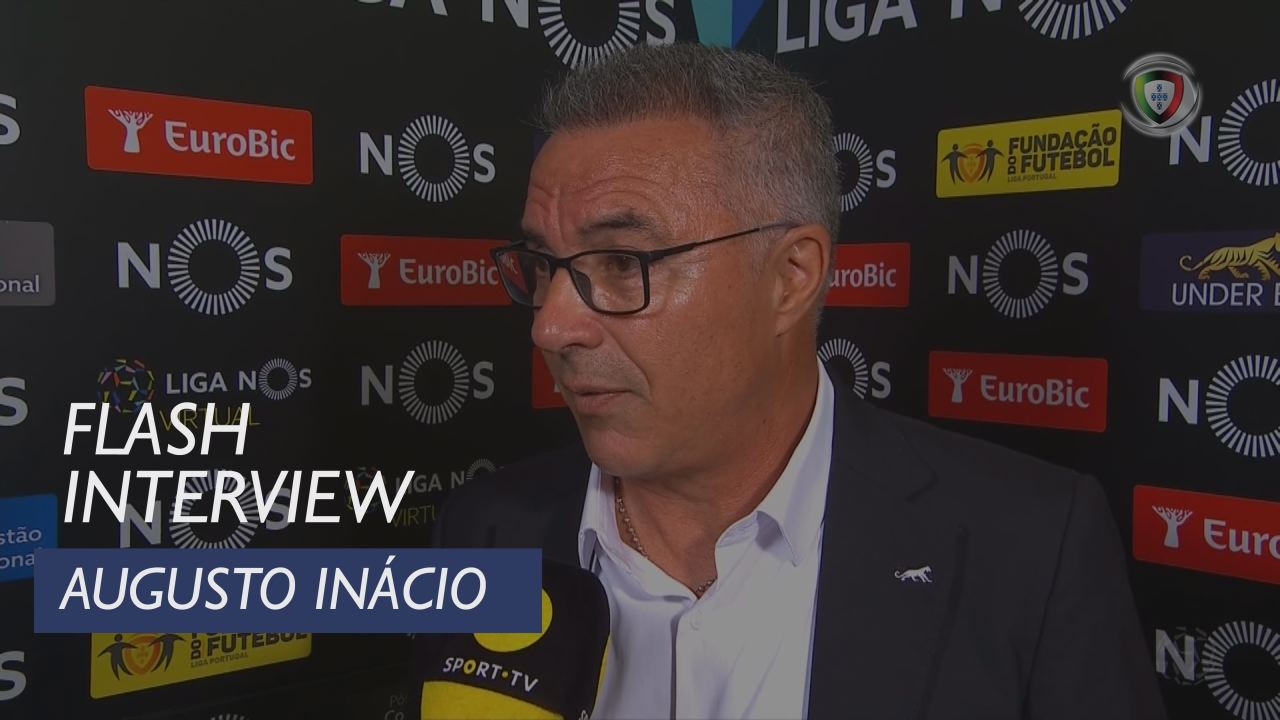 Liga (7ª): Flash Interview Augusto Inácio