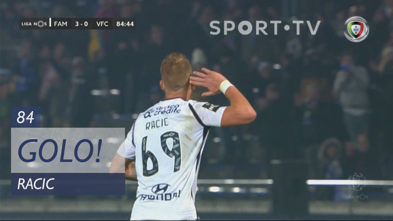 GOLO! FC Famalicão, Racic aos 84', FC Famalicão 3-0 Vitória FC