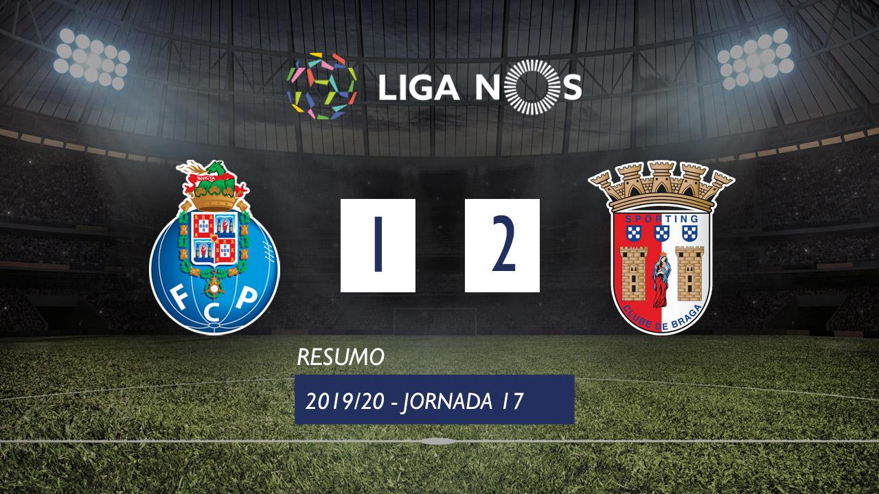 Liga NOS (17ªJ): Resumo FC Porto 1-2 SC Braga