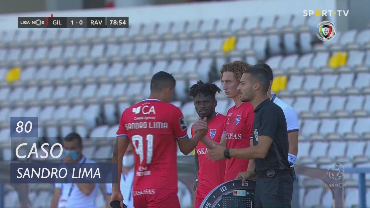 Gil Vicente FC, Caso, Sandro Lima aos 80'