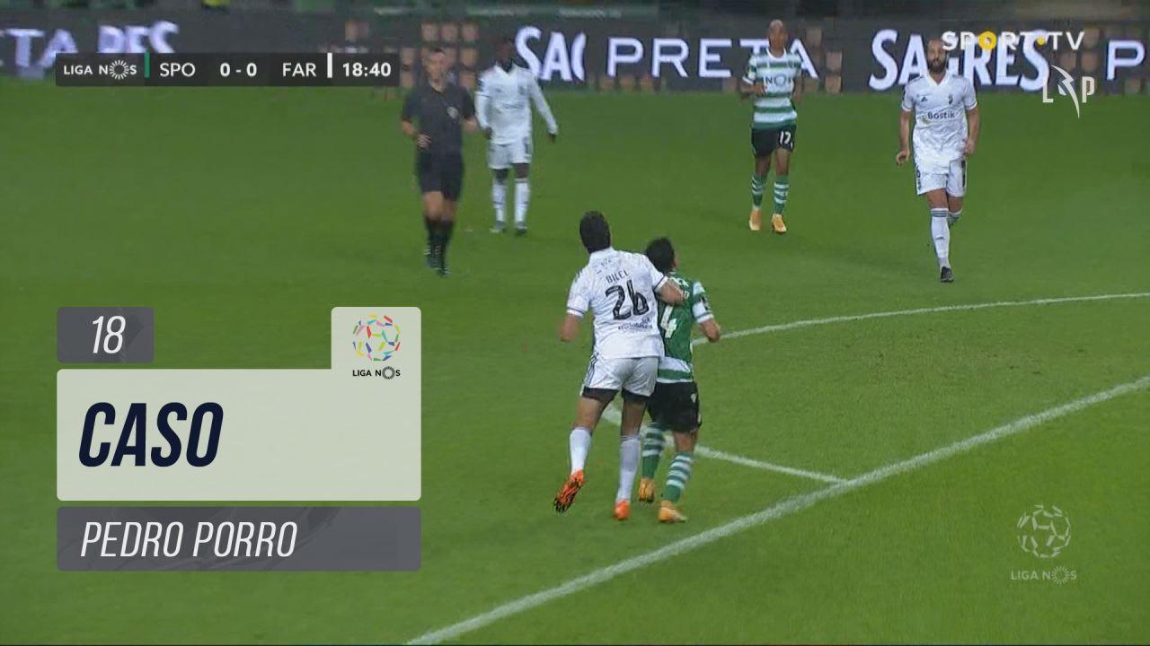 Sporting CP, Caso, Pedro Porro aos 18'