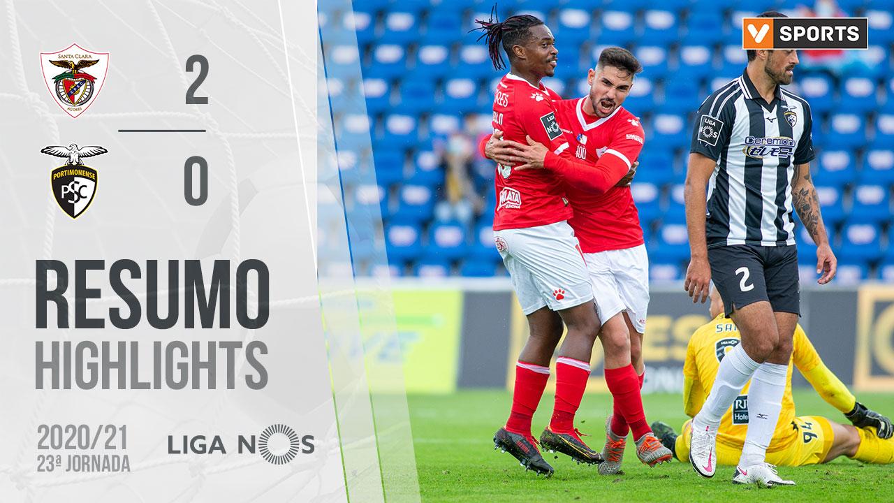 Liga NOS (23ªJ): Resumo Santa Clara 2-0 Portimonense