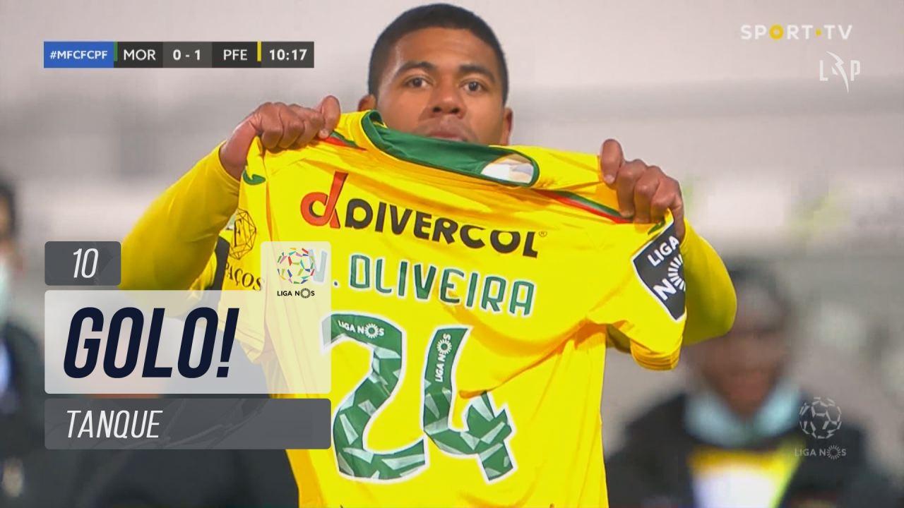 GOLO! FC P.Ferreira, Tanque aos 10', Moreirense FC...