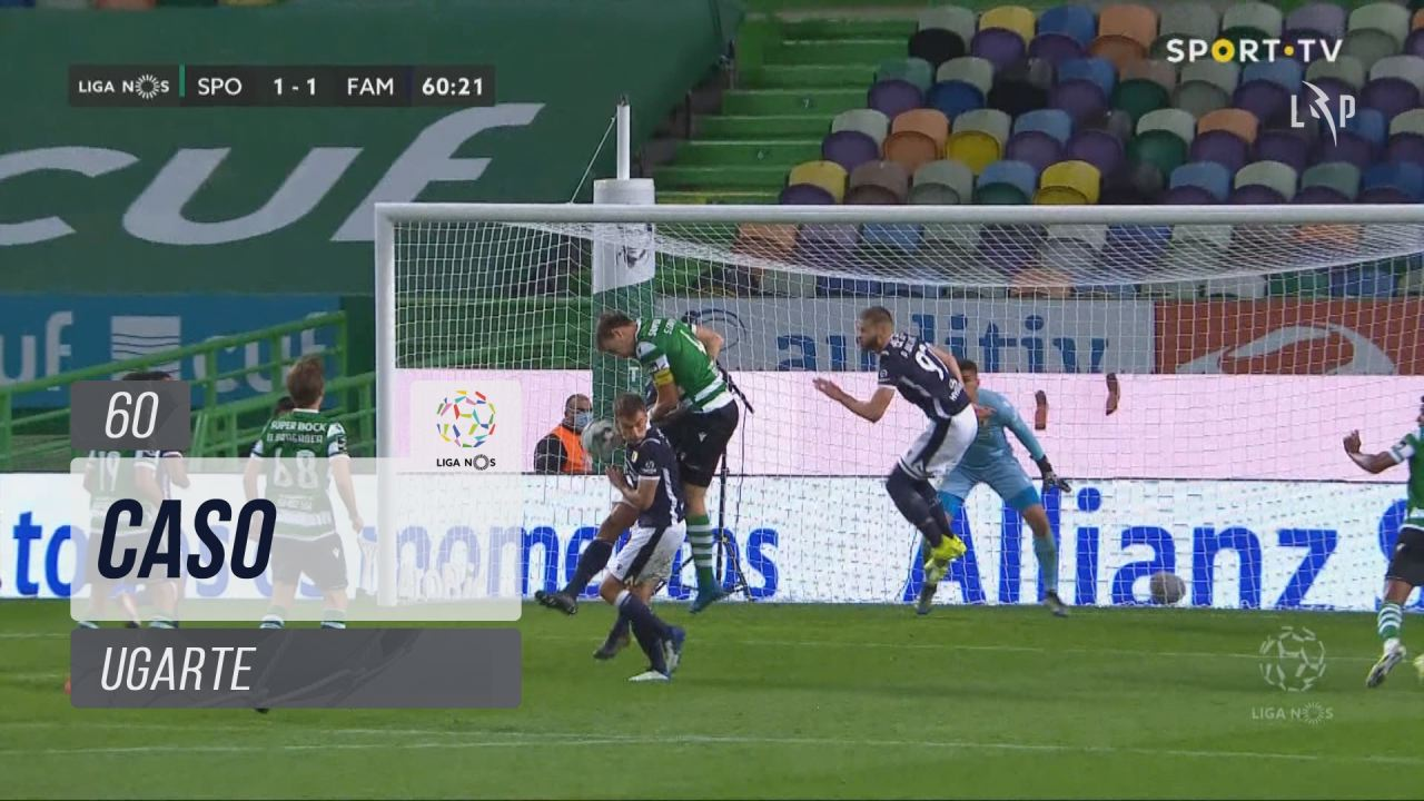 FC Famalicão, Caso, M. Ugarte aos 60'