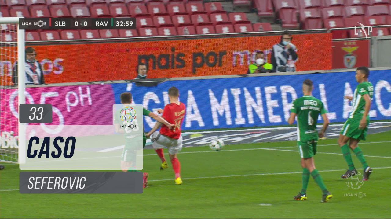 SL Benfica, Caso, Seferovic aos 33'