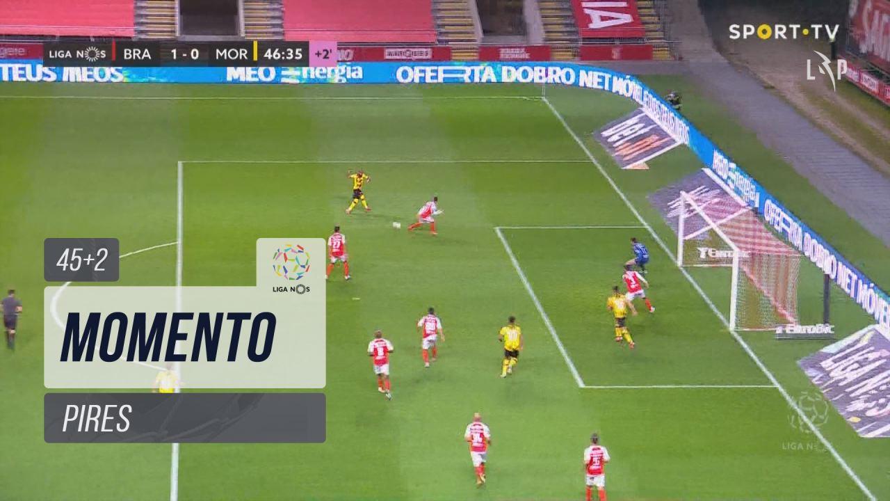 Moreirense FC, Jogada, Pires aos 45'+2'