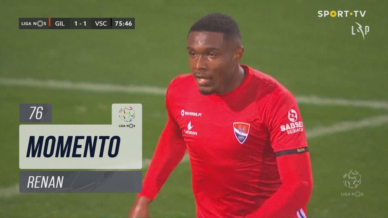 Gil Vicente FC, Jogada, Renan aos 76'