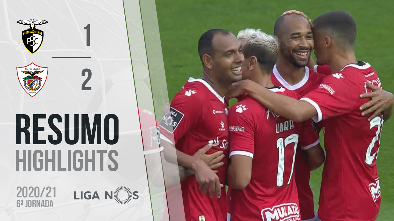 Liga NOS (6ªJ): Resumo Portimonense 1-2 Santa Clara