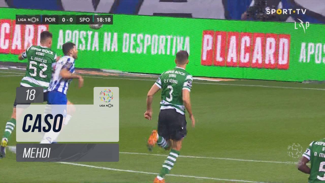 FC Porto, Caso, Mehdi aos 18'