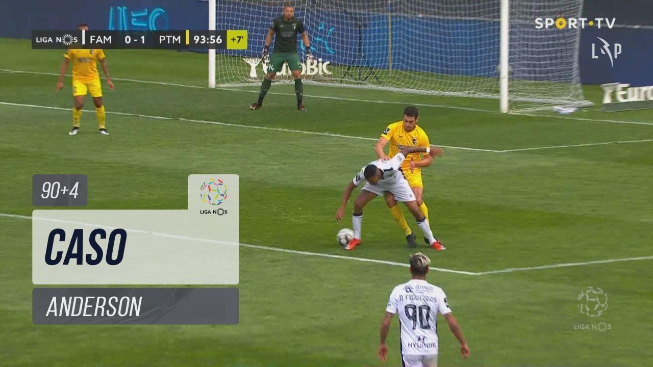 FC Famalicão, Caso, Anderson aos 90'+4'