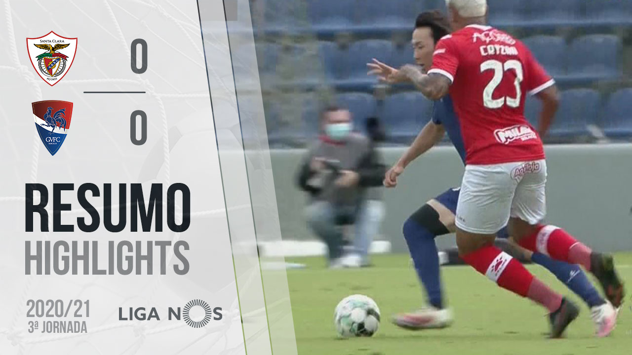 Liga NOS (3ªJ): Resumo Santa Clara 0-0 Gil Vicente FC