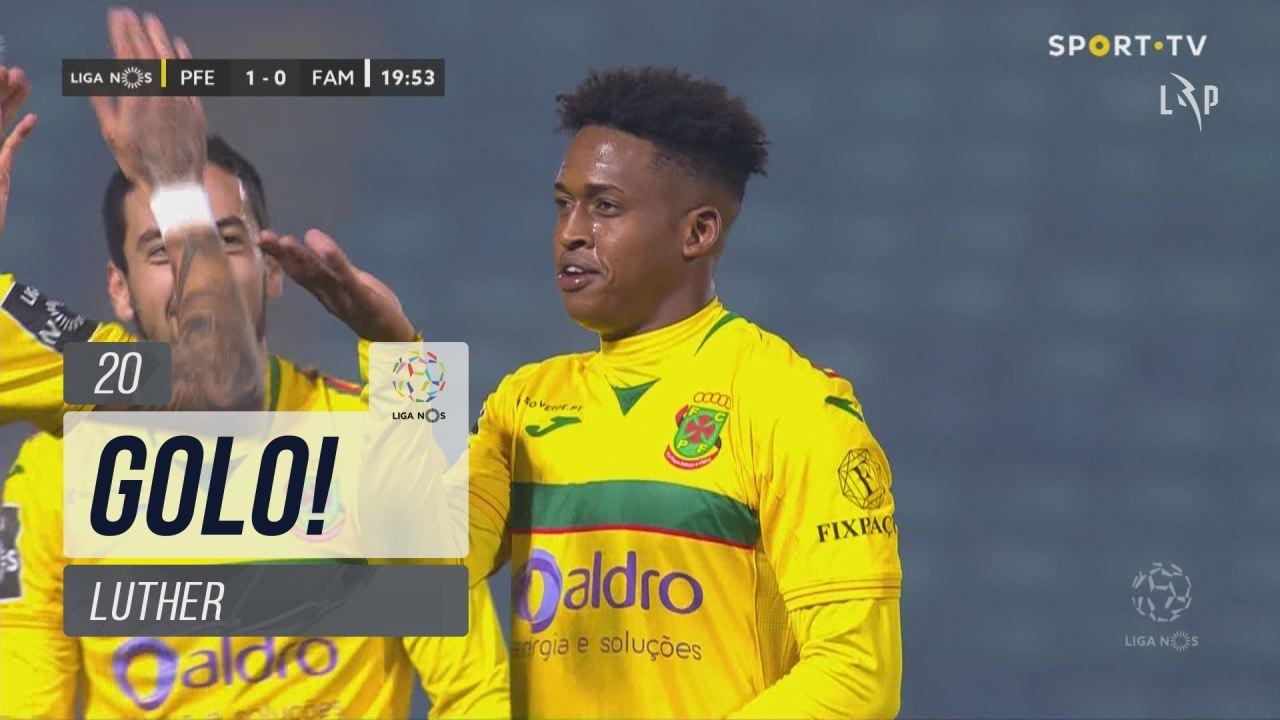 GOLO! FC P.Ferreira, Luther aos 20', FC P.Ferreira...
