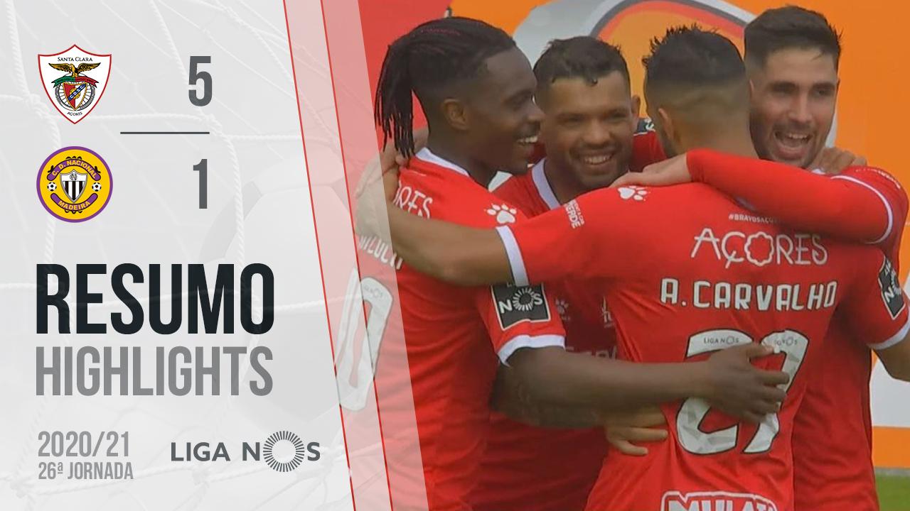 Liga NOS (26ªJ): Resumo Santa Clara 5-1 CD Nacional