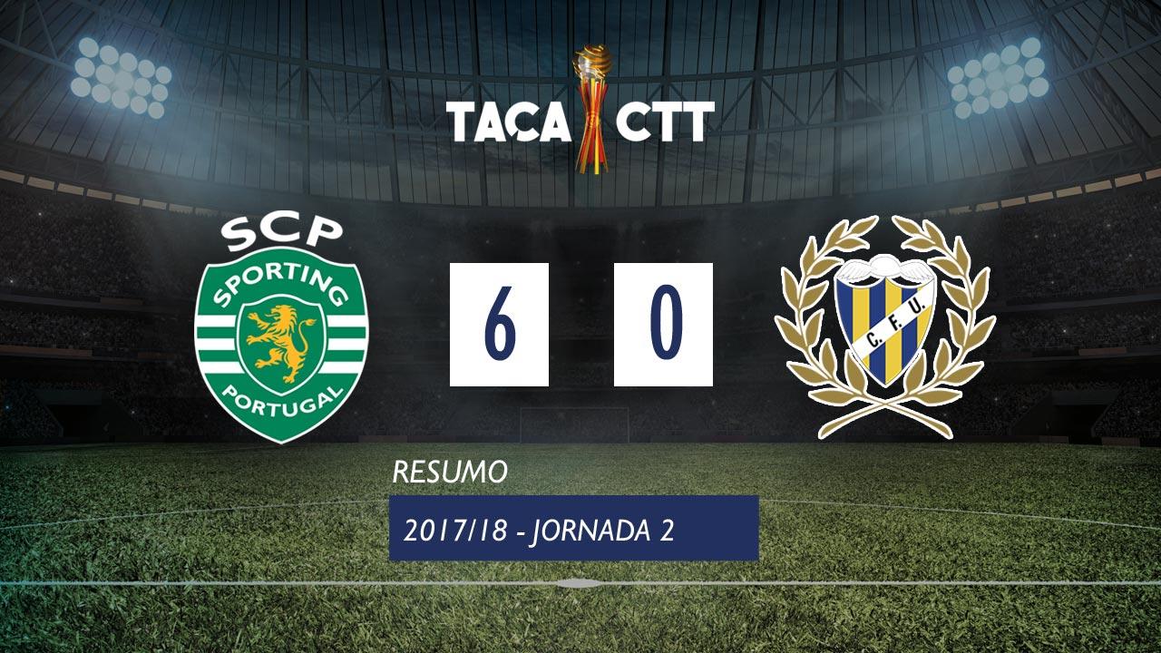 Taça CTT (Fase 3 - Jornada 2): Resumo Sporting CP 6-0 U. Madeira