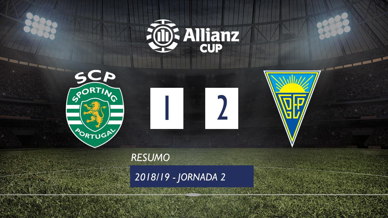 Allianz Cup (Fase 3 - Jornada 2): Resumo Sporting CP 1-2 Estoril Praia