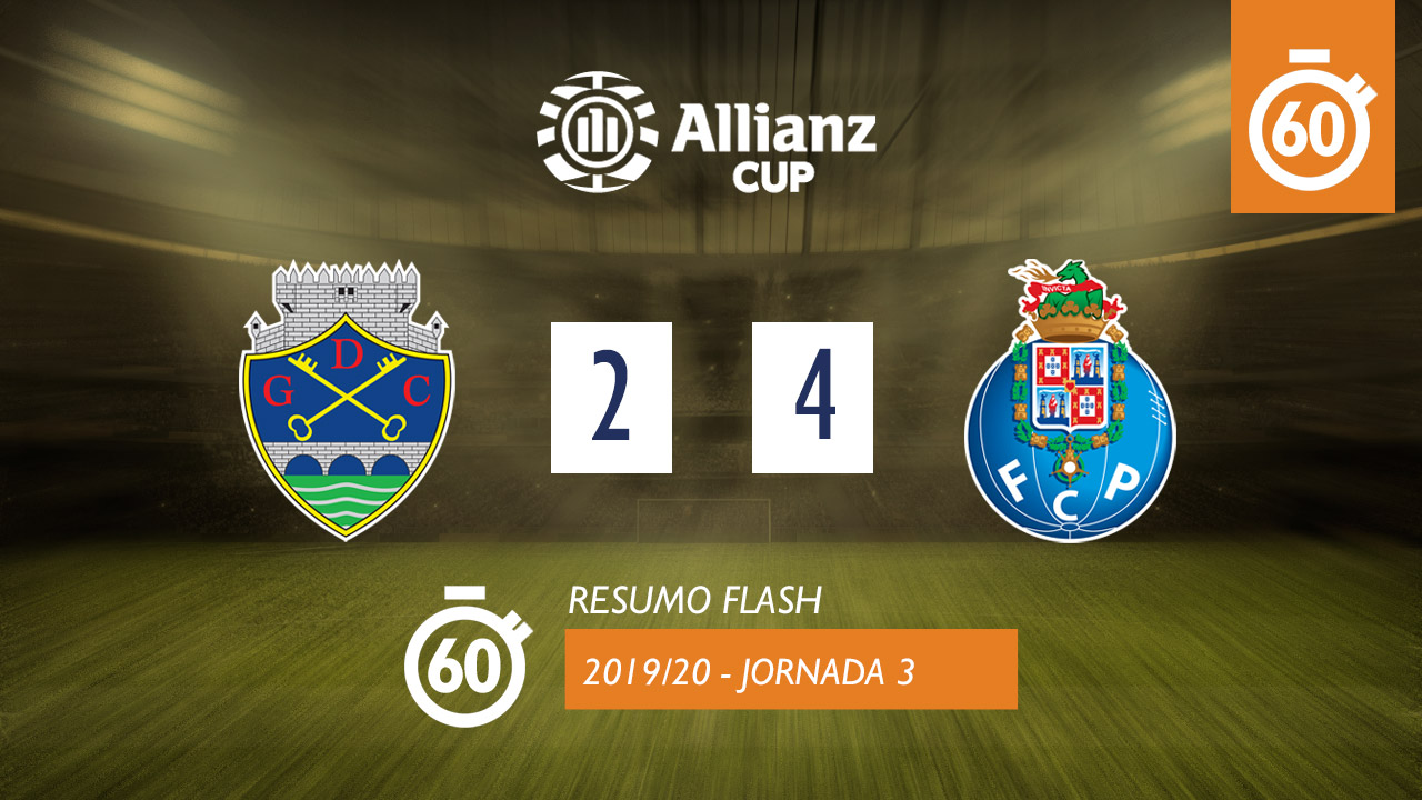Allianz Cup (Fase 3 - Jornada 3): Resumo Flash GD Chaves 2-4 FC Porto