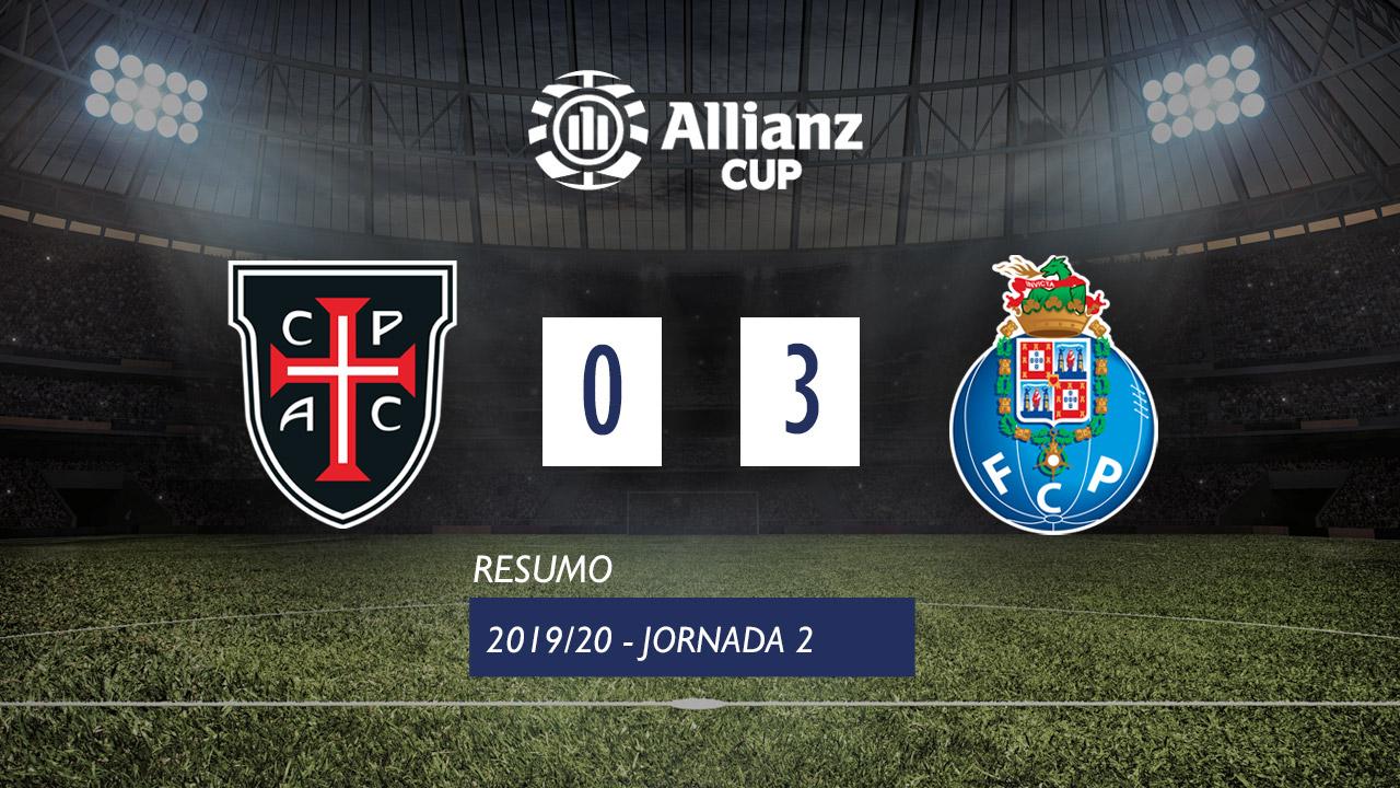 Allianz Cup (Fase 3 - Jornada 2): Resumo Casa Pia AC 0-3 FC Porto