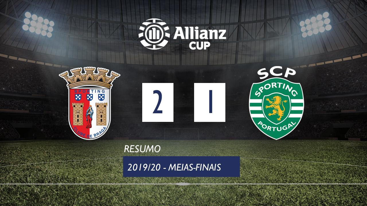 Allianz Cup (Meias-Finais): Resumo SC Braga 2-1 Sporting CP