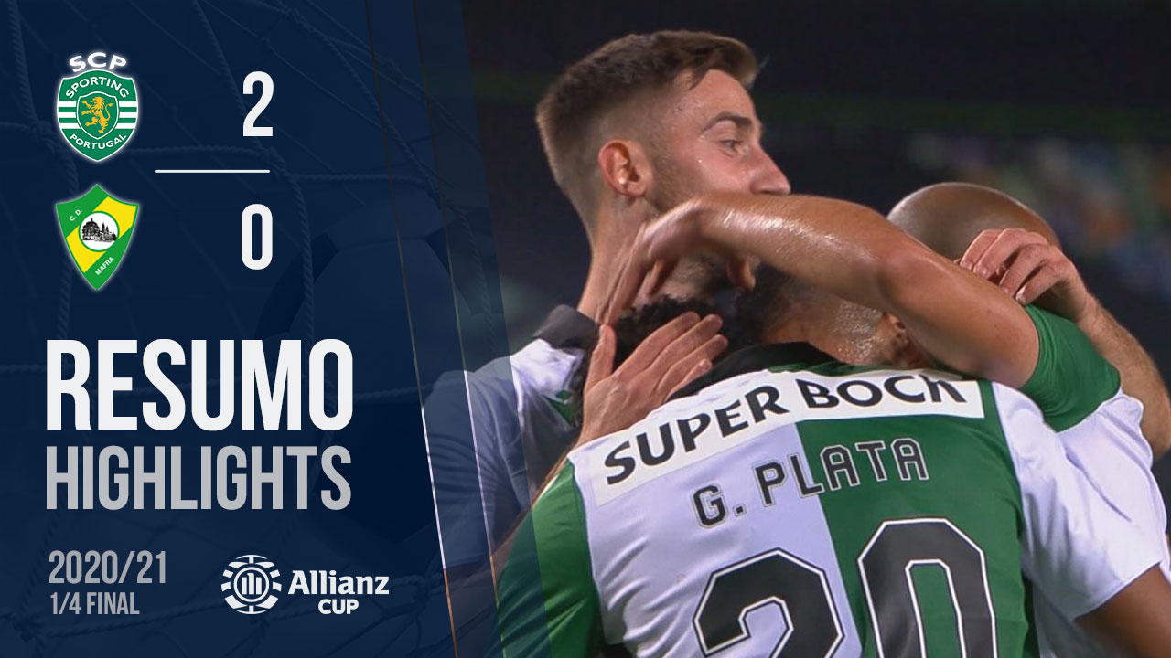 Allianz Cup (Quartos de Final): Resumo Sporting CP 2-0 CD Mafra