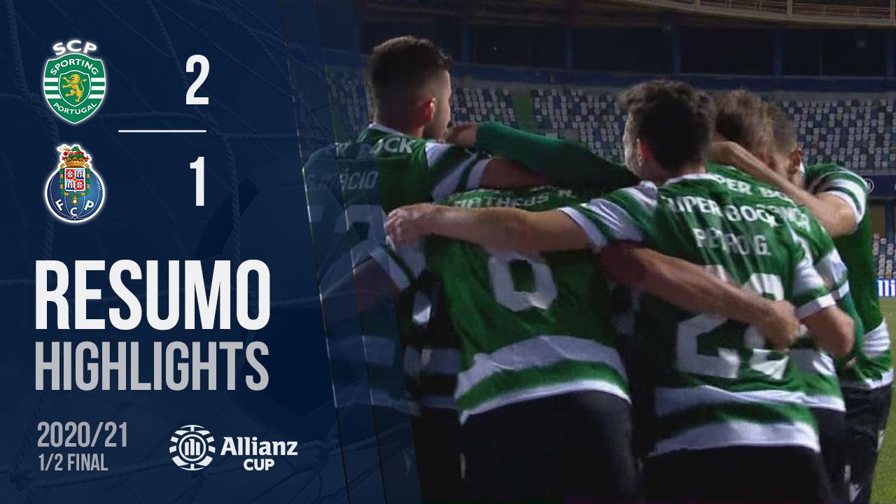Allianz Cup (Meias-Finais): Resumo Sporting CP 2-1 FC Porto