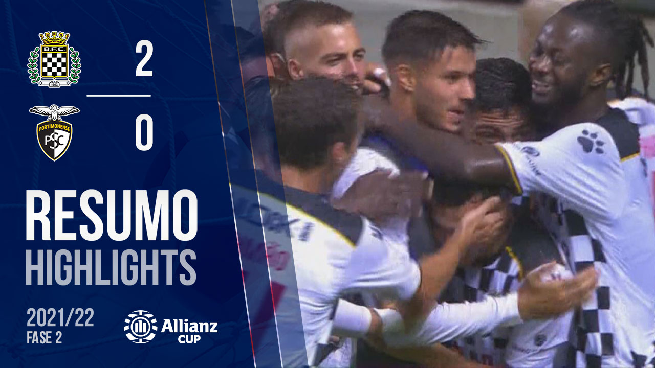 Allianz Cup (2ª Fase): Resumo Boavista FC 2-0 Portimonense