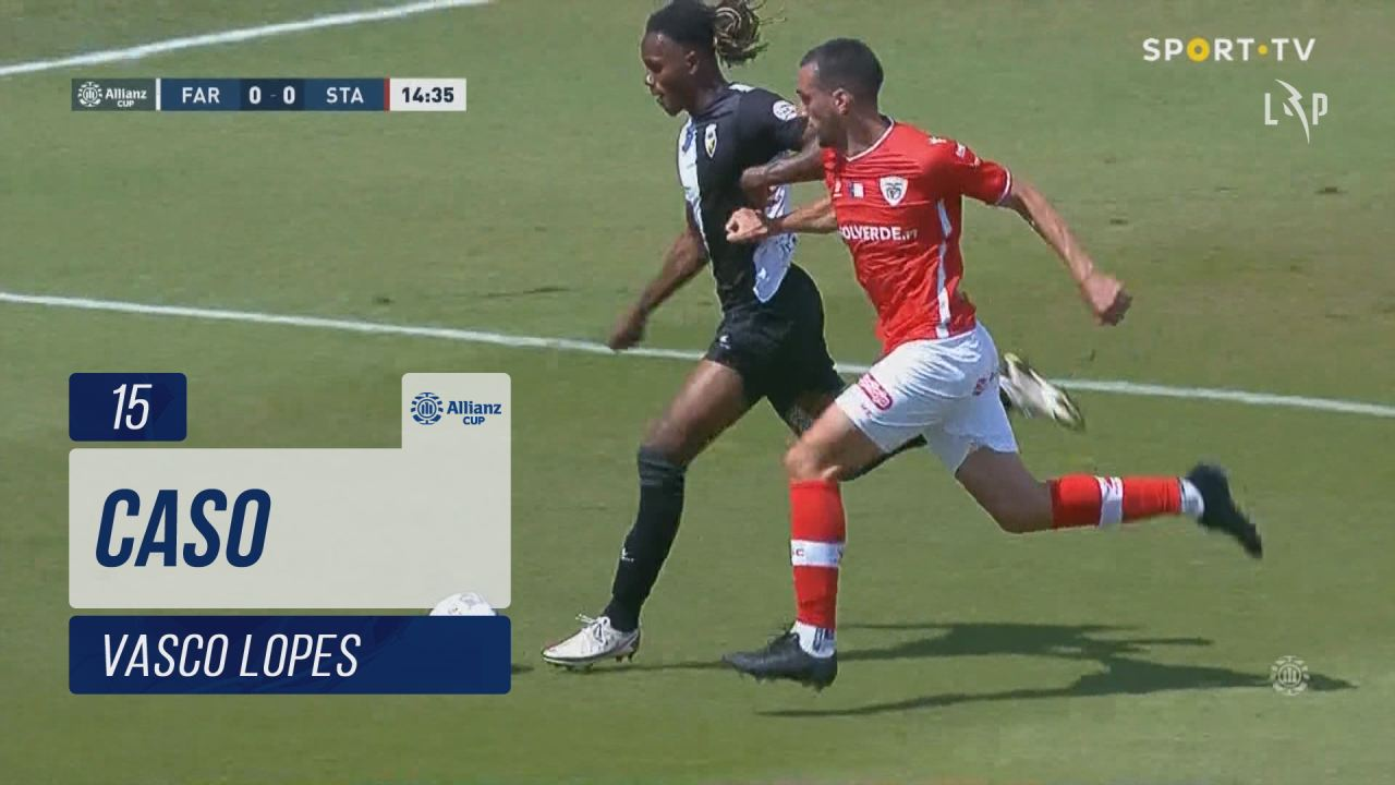 SC Farense, Caso, Vasco Lopes aos 15'