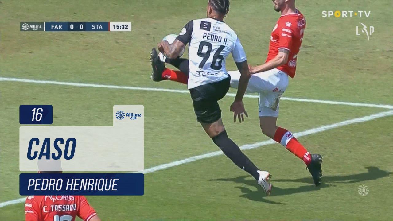 SC Farense, Caso, Pedro Henrique aos 16'