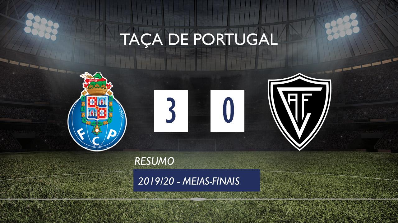 Taça de Portugal (Meias-Finais): Resumo FC Porto 3-0 Ac. Viseu