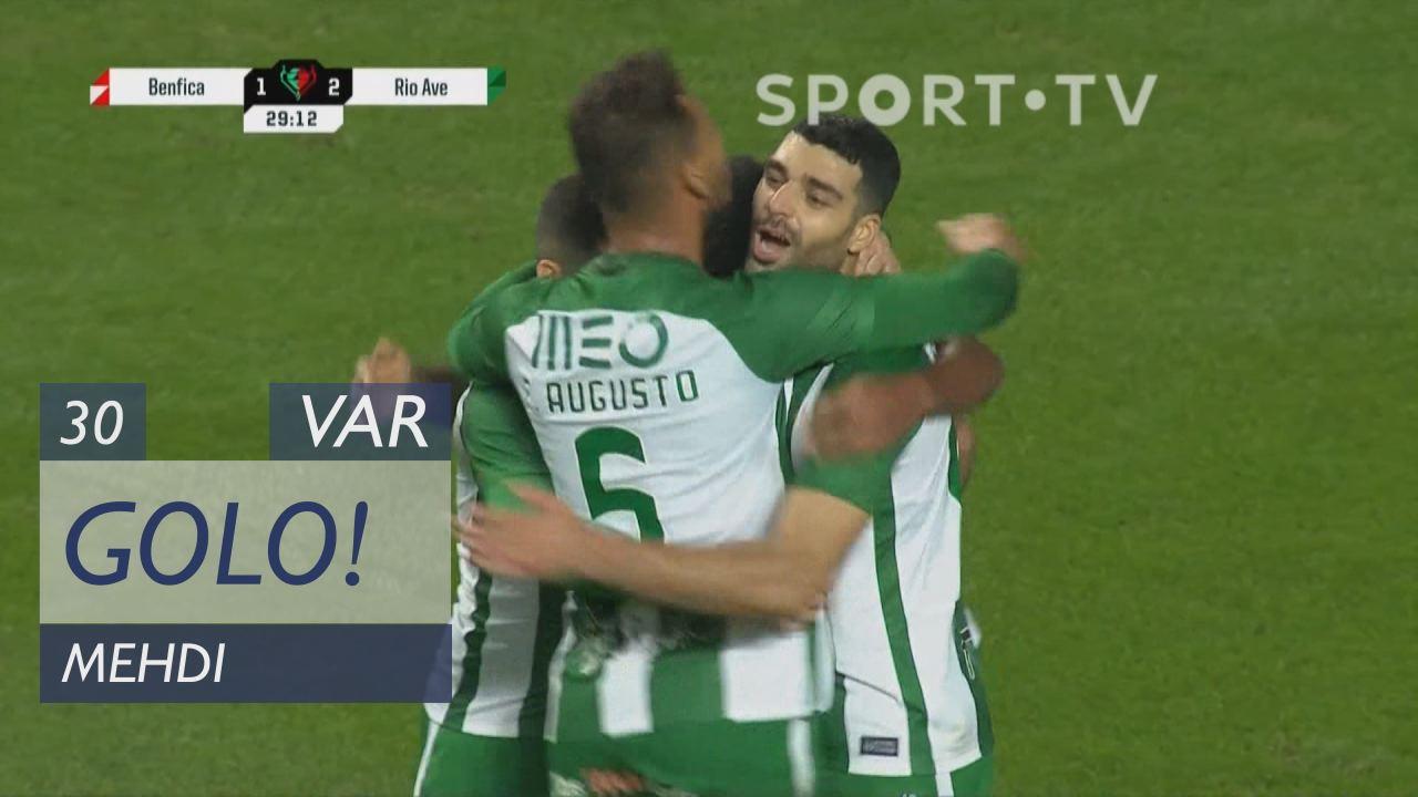 GOLO! Rio Ave FC, Mehdi aos 30', SL Benfica 1-2 Ri...