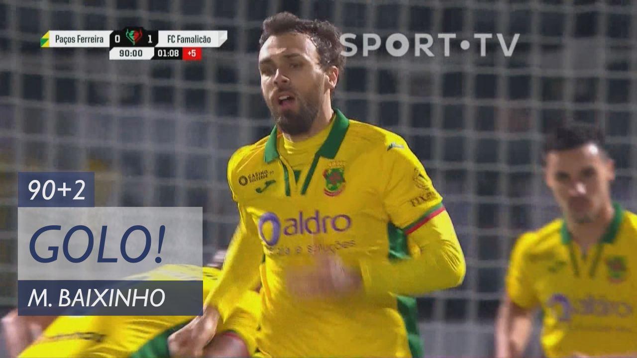 FC P.Ferreira, Jogada, Marco Baixinho aos 90'+1'
