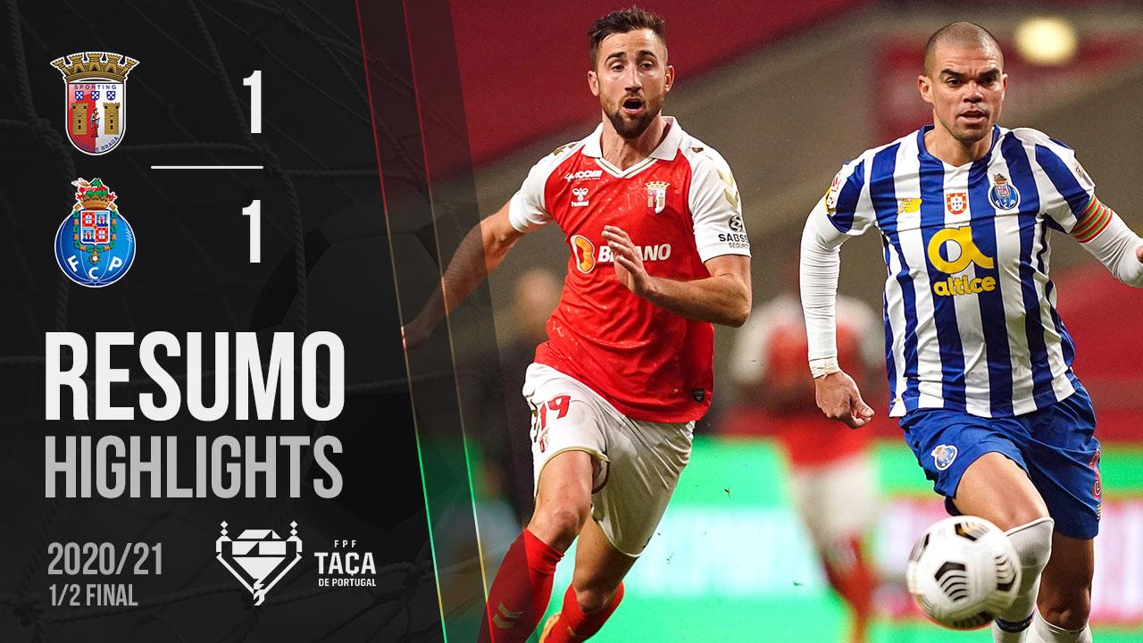 Taça Placard (Meias-Finais): Resumo SC Braga 1-1 FC Porto
