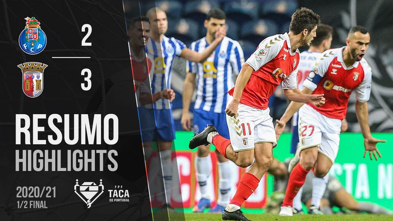 Taça Placard (Meias-Finais): Resumo FC Porto 2-3 SC Braga