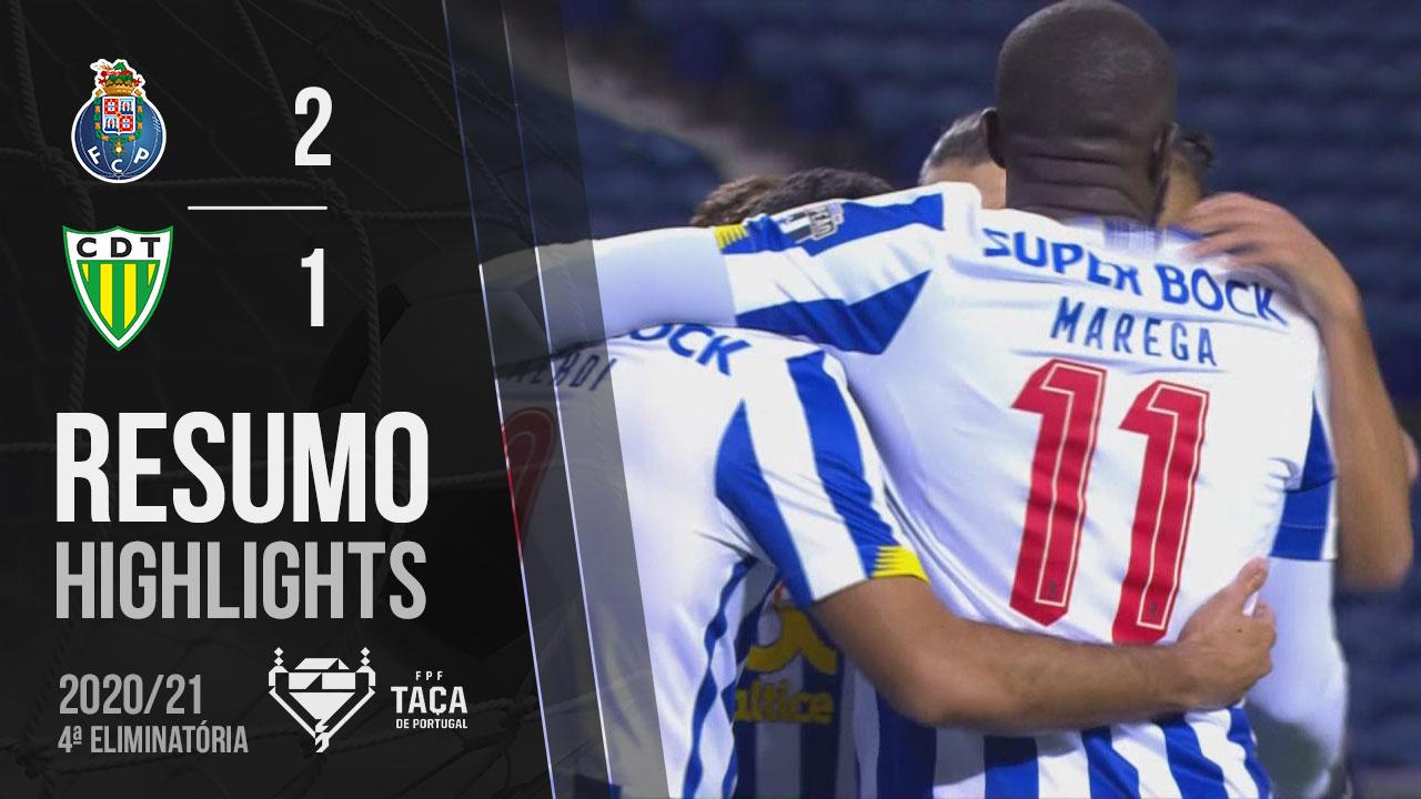 Taça Placard (4ª Eliminatória): Resumo FC Porto 2-1 CD Tondela