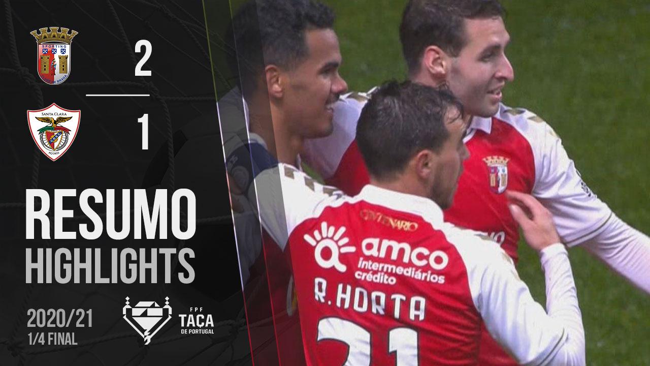 Taça Placard (Quartos de Final): Resumo SC Braga 2-1 Santa Clara