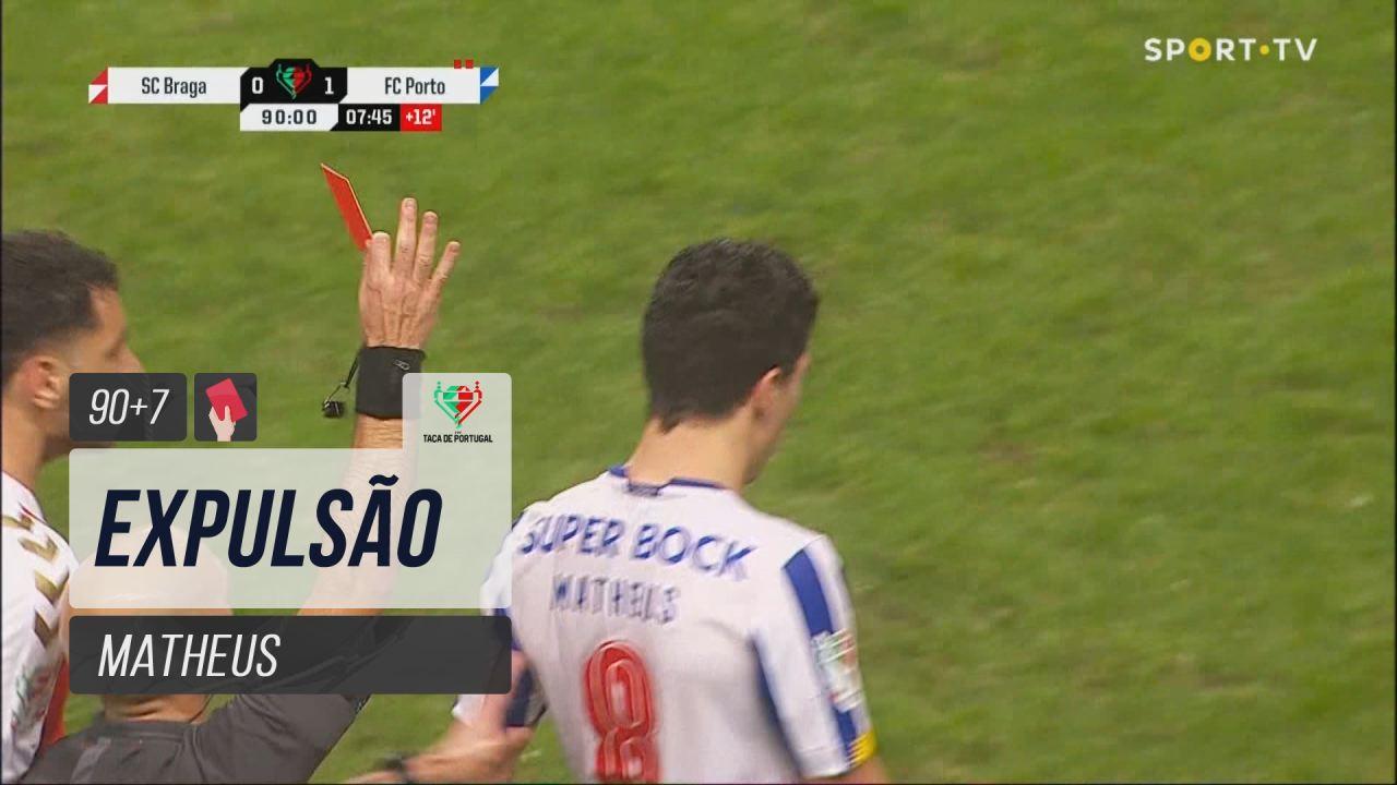 FC Porto, Expulsão, Matheus aos 90'+7'