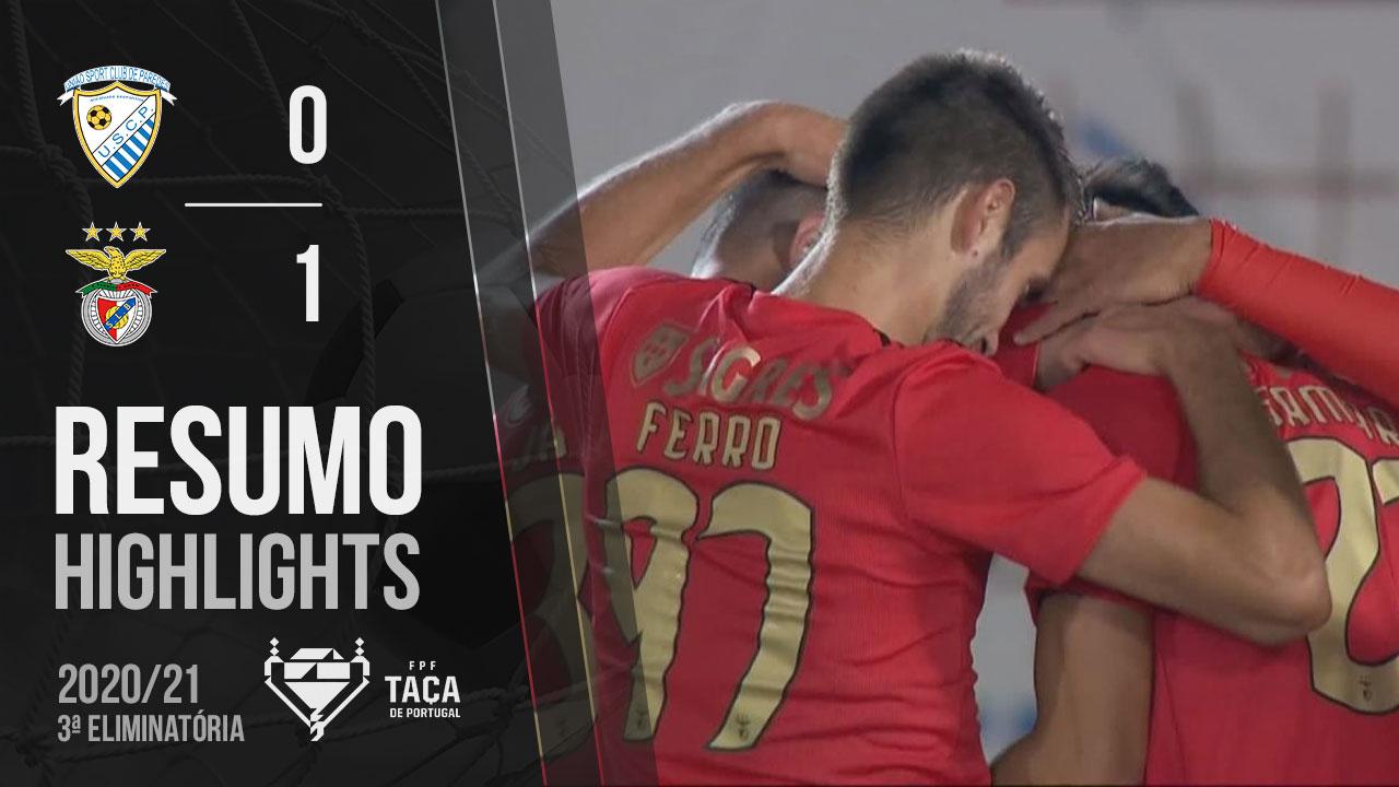Taça Placard (3ª Eliminatória): Resumo Paredes 0-1 SL Benfica