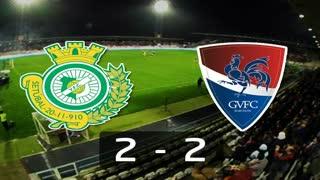 Liga (6ª J): Resumo V. Setúbal 2-2 Gil Vicente
