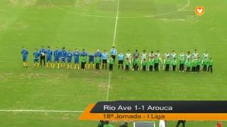 Liga (18ª Jornada): Resumo Rio Ave 1-1 Arouca