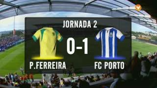 I Liga (2ªJ): Resumo FC P.Ferreira 0-1 FC Porto